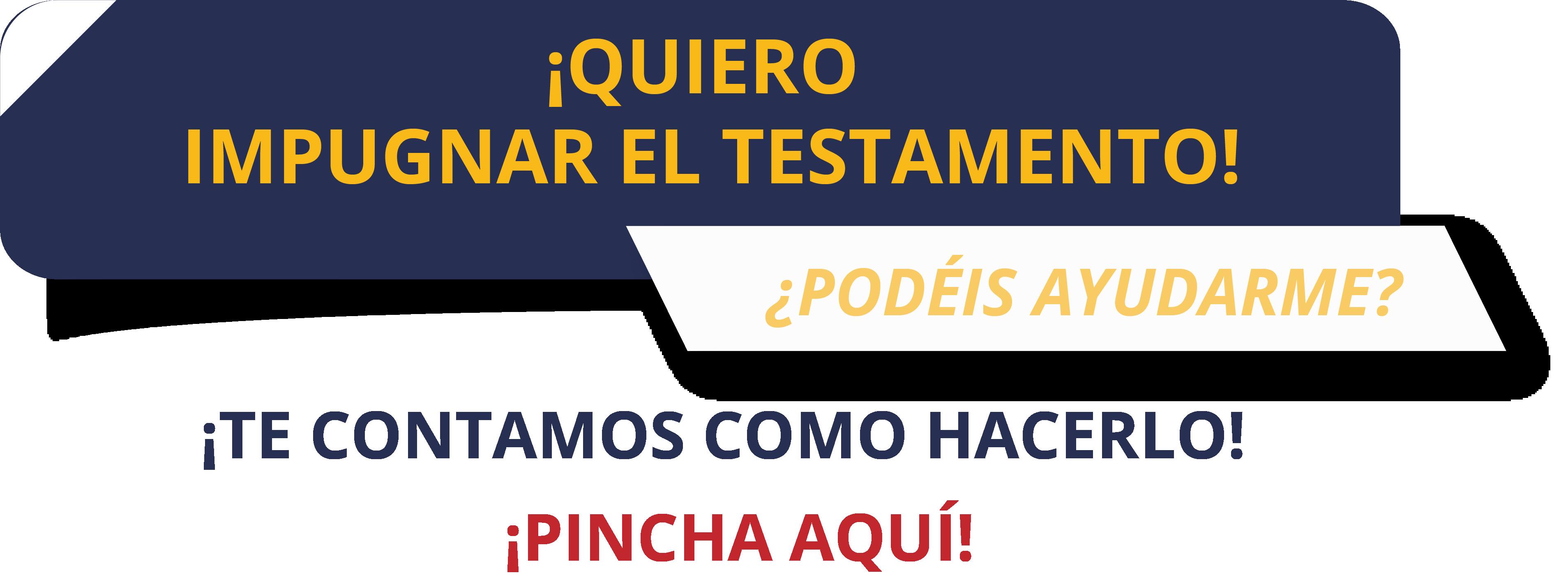 impugnar el testamento abogados en Valencia