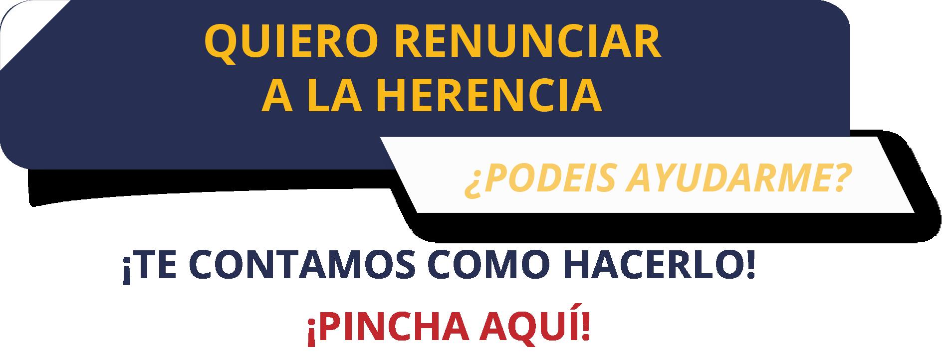 RENUNCIA A LA HERENCIA