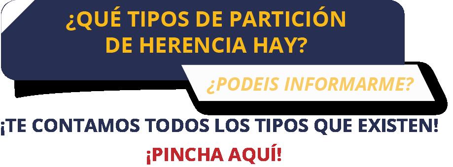 TIPOS DE PARTICIÓN DE HERENCIA