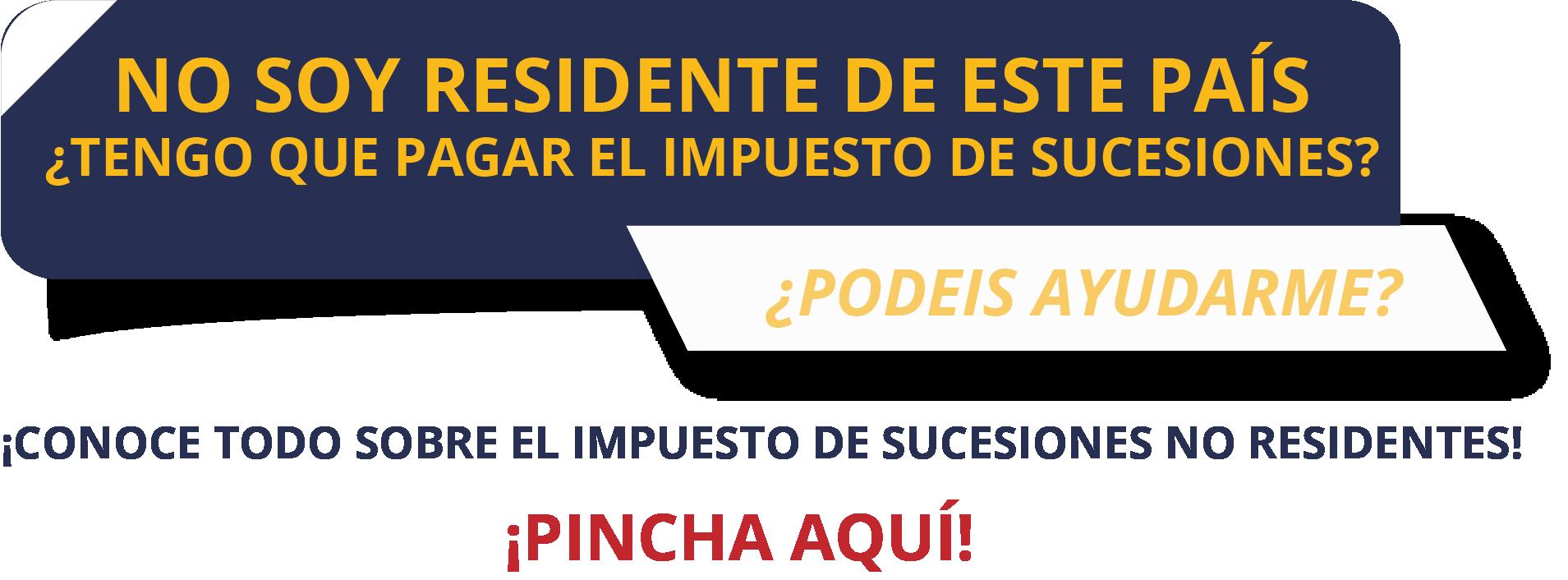 IMPUESTO DE SUCESIONES NO RESIDENTES